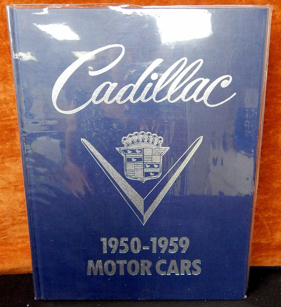 Cadillac motor cars 1950 1959 book roy schneider for Roy motors used cars